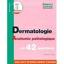 Impact internat : Dermatologie. Anatomie pathologique