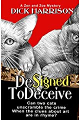 Designed To Deceive: Can Two Cats Unscramble The Crime When The Clues About Art Are In Rhyme? Paperback