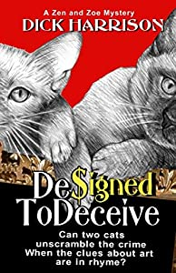 Designed To Deceive: Can Two Cats Unscramble The Crime When The Clues About Art Are In Rhyme?