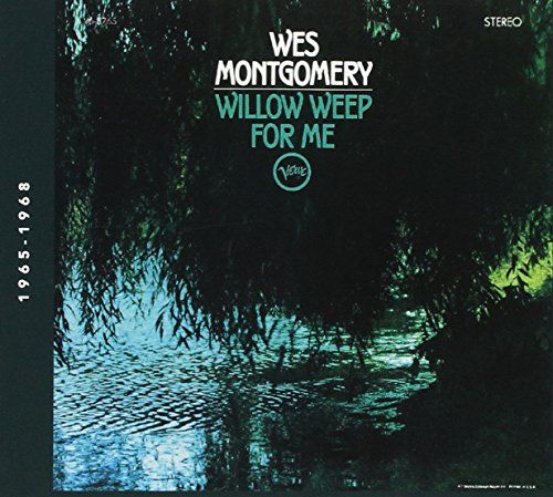 CD : Wes Montgomery - Willow Weep For Me (Italy - Import)