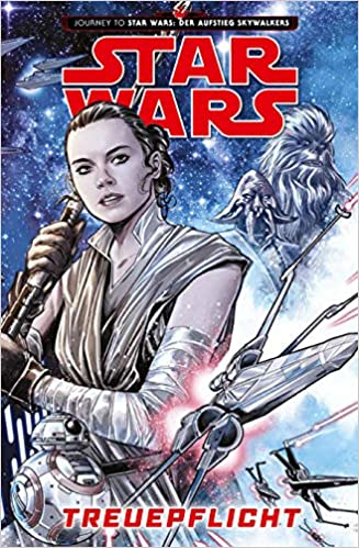 Star Wars Comics: Treuepflicht: Journey to Star Wars: Der Aufstieg Skywalkers