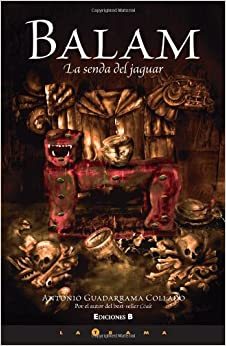 Book Balam: La Senda del Jaguar (Latrama (Pdf))