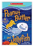 Peanut Butter and Jellyfish....and More Friendship Tales