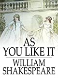 As You Like It By Shakespeare (Annotated)
