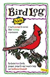 Bird Log Kids, Deanna Brandt, 1885061552