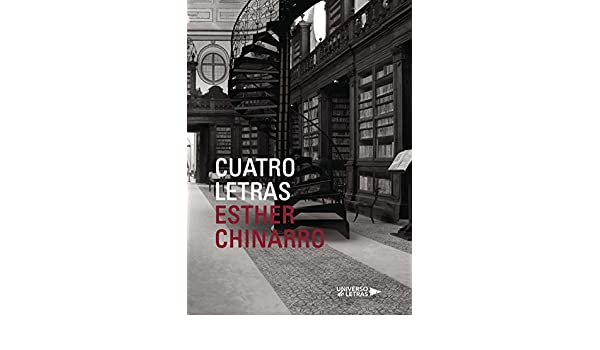 Cuatro letras (Spanish Edition) - Kindle edition by Esther Chinarro. Literature & Fiction Kindle eBooks @ Amazon.com.