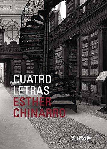 Cuatro letras (Spanish Edition) by [Chinarro, Esther]