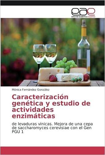 Caracterización genética y estudio de actividades enzimáticas: de ...