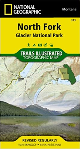 North Fork: Glacier National Park (National Geographic Trails ...