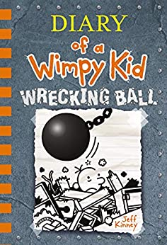 Wrecking Ball (Diary of a Wimpy Kid Book 14) by [Kinney, Jeff]