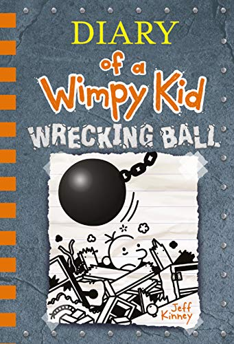 Wrecking Ball (Diary of a Wimpy Kid Book 14) (Christmas Us Day Sister)