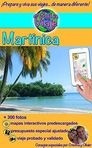 Descargar Libro Eguía Viaje: Martinica 2015 Cristina Rebière