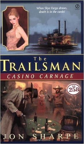 Book Casino Carnage (Trailsman #258)