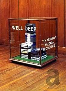 Well Deep: 10 Years of Big Dada Records