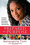 Prepared for a Purpose: The Inspiring True Story of How One Woman Saved an Atlanta School Under Siege Paperback – September 2, 2014