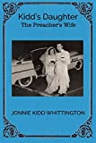 img - for Kidd's Daughter: The Preacher's Wife book / textbook / text book