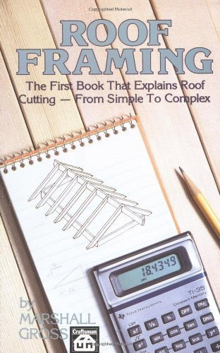 Roof Framing by Marshall Gross (Mar 1 1989) by Craftsman Book Company