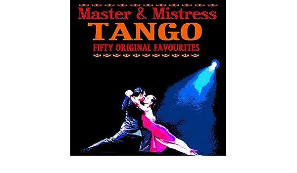 Tango Master & Mistress 50 Original Favourites by Various artists on Amazon Music - Amazon.com