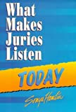 img - for What Makes Juries Listen Today by Sonya Hamlin (1998-03-01) book / textbook / text book