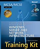 img - for MCSA/MCSE Self-Paced Training Kit (Exam 70-291): Implementing, Managing, and Maintaining a Microsoft  Windows Server(TM) 2003 Network Infrastructure, (Microsoft Press Training Kit) book / textbook / text book