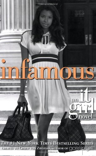 Infamous (It Girl)