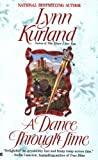 A Dance Through Time, Lynn Kurland, 0425179060