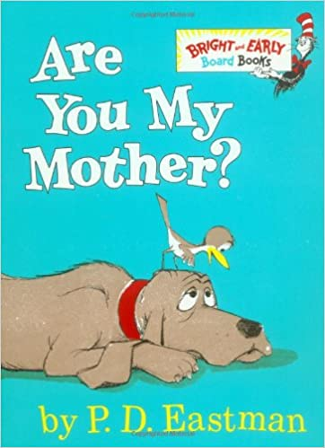 Dr Seuss Are You My Mother Boo...