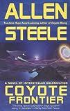 Coyote Frontier, Allen Steele, 0441013570