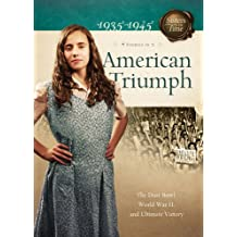 American Triumph: The Dust Bowl, World War II, and Ultimate Victory (Sisters in Time)