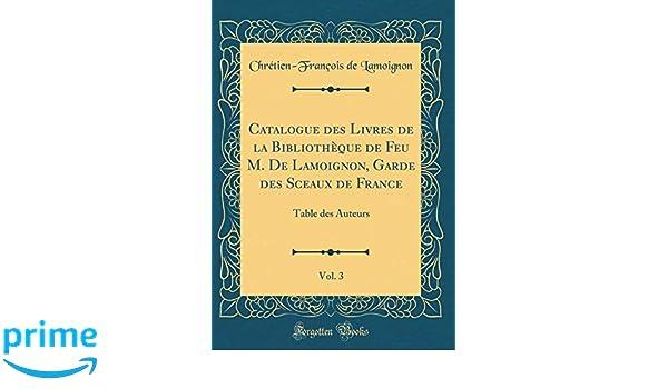 Catalogue Des Livres De La Bibliotheque De Feu M De