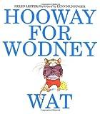 Hooway for Wodney Wat, Helen Lester, 061821612X