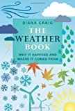 The Weather Book, Diana Craig, 1843173549