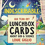Indescribable: 100 Tear-Off Lunchbox Notes About