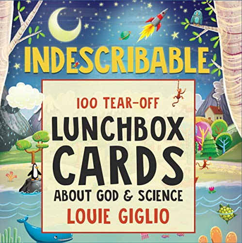Indescribable: 100 Tear-Off Lunchbox Notes About God and