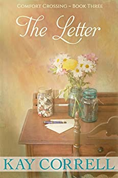 The Letter (Comfort Crossing Book 3) by [Correll, Kay]