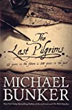 The Last Pilgrims (Volume 1)