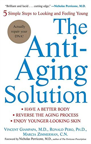 51ZuApXg17L - The Anti-Aging Solution: 5 Simple Steps to Looking and Feeling Young