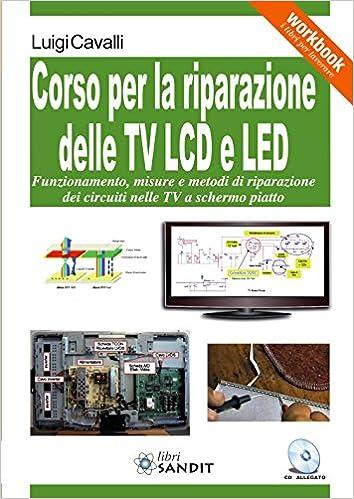 Descargar De Torrent Corso Per La Riparazione Delle Tv Lcd E Led. Con Cd-rom Todo Epub