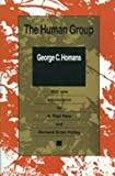 img - for The Human Group (Classics in Organization and Management Series) book / textbook / text book