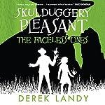 The Faceless Ones: Skulduggery Pleasant, Book 3   Derek Landy