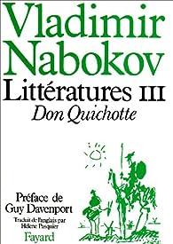 Littératures, tome 3 : Don Quichotte par Vladimir Nabokov