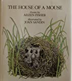 The House of a Mouse, Aileen Fisher, 0060218487