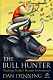 The Bull Hunter, Dan Denning, 0471719838