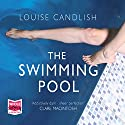 The Swimming Pool Audiobook by Louise Candlish Narrated by Gabrielle Baker