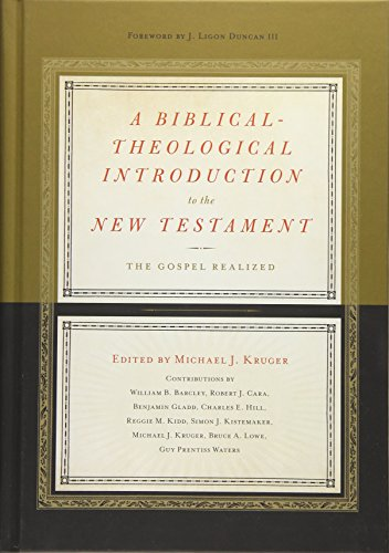 Books : A Biblical-Theological Introduction to the New Testament: The Gospel Realized