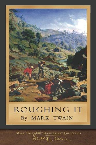 Roughing It: Original Illustrations