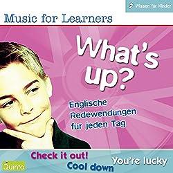 What's Up? Englische Redewendungen für jeden Tag