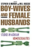 Boy-Wives and Female Husbands 9780312238292