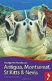 Antigua, Montserrat, St Kitts and Nevis (Footprint Handbook)