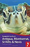 Antigua, Montserrat, St Kitts and Nevis Handbook (Footprint - Handbooks)